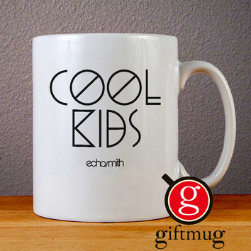 Echosmith Cool Kids Ceramic Coffee Mugs