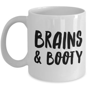 Brains & Booty Mug for Her Funny Galentines Day Gifts Girlfriend Gift Idea Coffee Cup