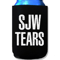 Social Justice Warrior Tears Koozie