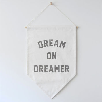 Large Dream on Dreamer Banner Flag, Wall Banner, Quote Banner, Large Affirmation Banner, Hanging Banner, Canvas Banner, Graduation Gift