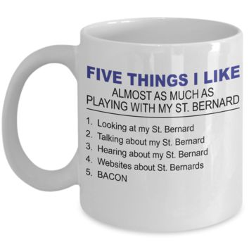 Five Thing I Like About My St Bernard