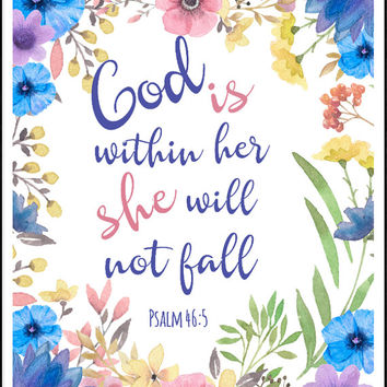 Psalm 46 5 Printable, God Is Within Her She Will Not Fail, Bible verses, Nursery Verse Print, Scripture, Christian Flower Art, Floral Frame
