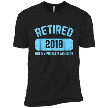 Funny Retirement Party Gift  Not My Problem Anymore Next Level Premium Short Sleeve Tee