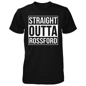 Straight Outta Rossford City. Cool Gift - Unisex Tshirt