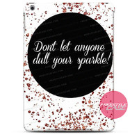Hipster Dont Let Anyone iPad Case 2, 3, 4, Air, Mini Cover