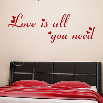 Wall Decal Quotes Love Is All You Need Decal Bedroom Decor Vinyl Art Mural MR599