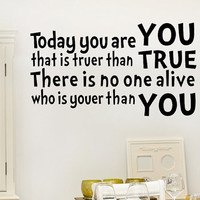 Dr.Seuss Wall Decal Today you are you Inspirational Wall Quote Wall Decor W0115