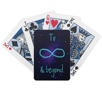 To Infinity cards Deck Of Cards from Zazzle.com