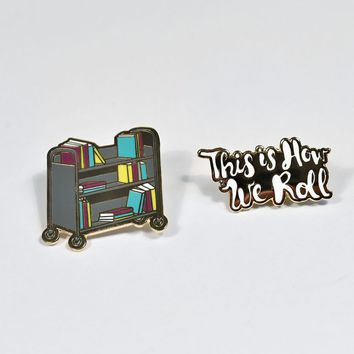 This is How We Roll Library Book Truck Two Pin Set