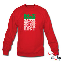 Ball So Hard Santa Put Me On The Naughty List sweatshirt