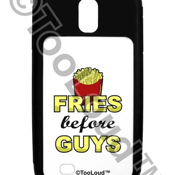 Fries Before Guys Galaxy S4 Case  by TooLoud