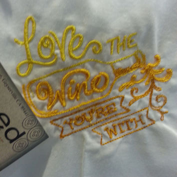 Kitchen Towel- Love the Wine You're With-Chardonnay