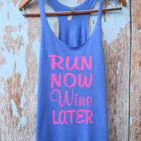 MORE COLORS, Run Now Wine Later, Womens Workout Tank, Fitness Tank, Cute Tank Top, Gym Tank, Running Shirt