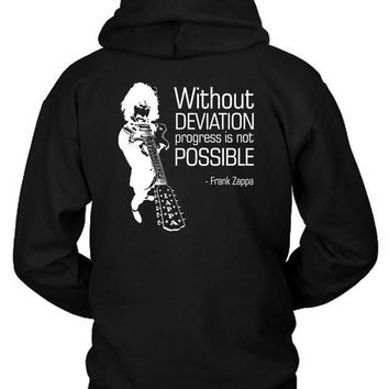 ICIK7H3 Zappa Quote Without Deviation Progress Is Not Possible Hoodie Two Sided