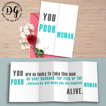 "Funny wedding card for bride ""You poor woman"" hidden message card"