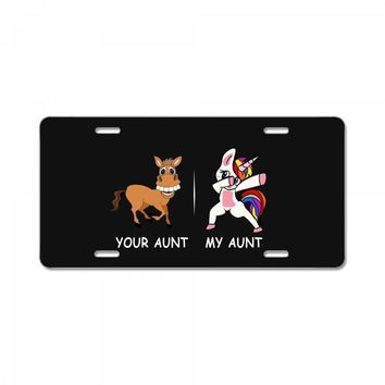 your aunt my aunt License Plate