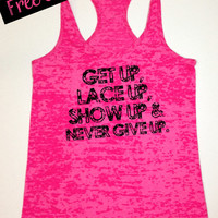 Get Up, Lace Up, Show Up & Never Give Up. Womens Workout Tank Top. Running Tank Workout. Fitness Tank. Gym Tank. Free Shipping USA