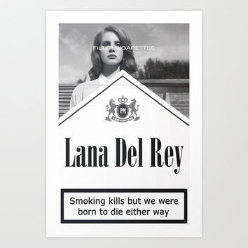 Del Rey Lana Cigarettes Art Print by Marvin Fly