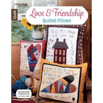 Leisure Arts-Love And Friendship Quilted Pillows