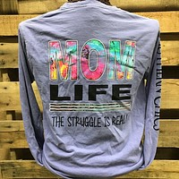 Southern Chics Apparel Mom Life Struggle is Real Comfort Colors Long Sleeve Girlie Bright T Shirt