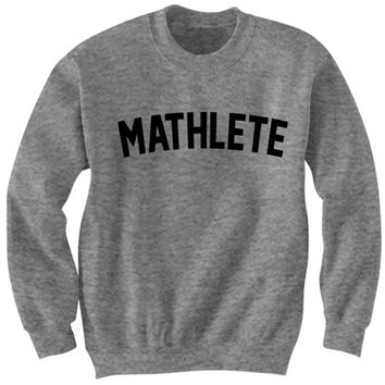 Math Shirt Sweatshirt Mathlete Nerd Geek Gifts Math Teacher Funny Shirts Ironic Mean Girls Science Men Women Ladies Trendy Tumblr