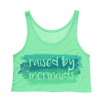 Raised By Mermaids Crop Tank Top