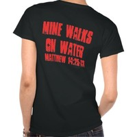 My Lifeguard Walks On Water Tee