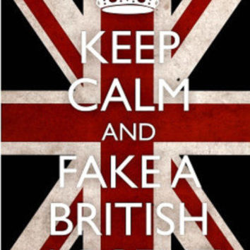 Keep Calm and Fake a British Accent (Carry On Spoof) Art Poster Print Photo at AllPosters.com