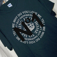 Why Do YOU LOVE ME No 1...T Shirt