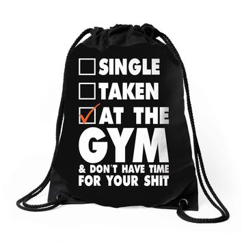 Single Taken At The Gym Drawstring Bags
