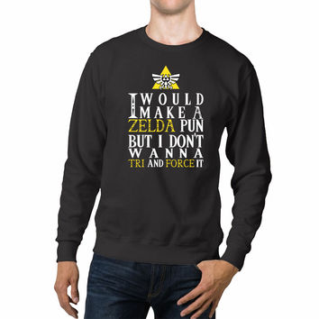 Zelda Pun Funny Triforce Unisex Sweaters - 54R Sweater