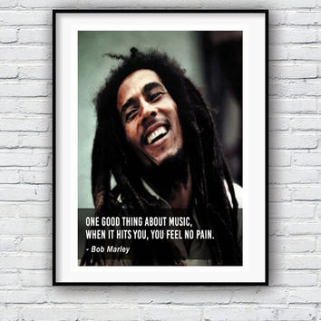 Bob Marley, Music Quote, Quote poster, Typographic print, Music, Inpirational Genius Quote