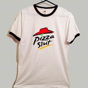 Pizza slut ringer tshirt funny cool food spoof
