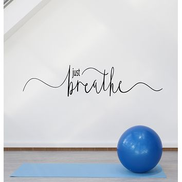 Vinyl Wall Decal Just Breathe Meditation Room Yoga Center Quote Stickers (4098ig)