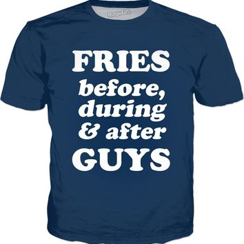 Fries Before, During And After Guys T-Shirt