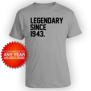 75th Birthday Shirt For Him 75th Bday Gift Ideas For Her Birthday Present Custom Year Legendary Since 1943 Birthday Mens Ladies Tee - BG615
