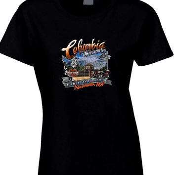 Welcome To Columbia Harley Davidson Womens T Shirt