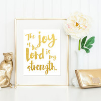 The Joy of the Lord Is My Strength Print / Gold Foil Print / Bible Verse Print / Scripture Print / Rainbow Print / Bible Wall Art / Poster