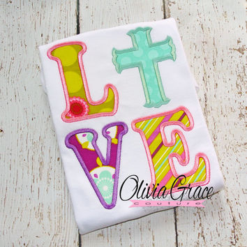 Girls Easter Shirt,  Love with Cross, Embroidered Applique Shirt or Bodysuit