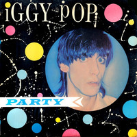 Iggy Pop - Party LP