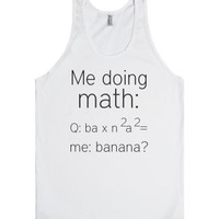 Me Doing Math-Unisex White Tank