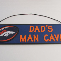 NFL Denver Broncos Football Dad's Man Cave Sign - Father's Day - Personalized Kids Room Decor