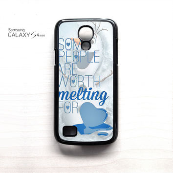 Some People Are Worth Melting For Olaf Funny Quote for Samsung Galaxy Mini S3/S4/S5 phone case