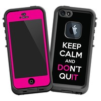Keep Calm and Don't Quit Skin for the LifeProof iPhone 5 Case