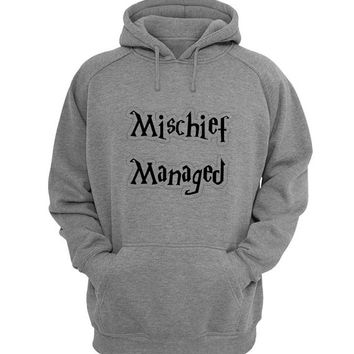 mischief managed Hoodie Sweatshirt Sweater Shirt Gray for Unisex size with variant colour