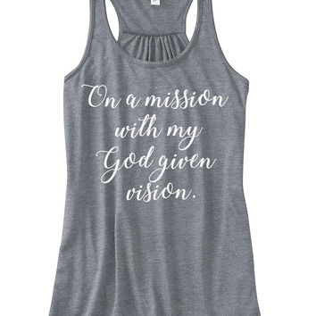 WWOW - On a Mission with my God Given Vision - Ruffles with Love - Inspirational Shirt - RWL