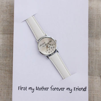 First My Mother Forever My Friend Card Personal Gift For Mom Girl Wristwatch Fashion Cool Fun Present for Mother Woman Watch