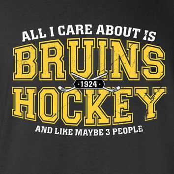 All I Care About is Boston Hockey and Like Maybe 3 People Boston Strong USA T-shirt Gift idea. More colors available S-39