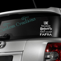 Harry Potter Inspired Because Hogwarts didn't Accept Fafsa Car Decal