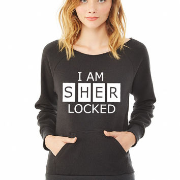 I Am SherLocked ladies sweatshirt